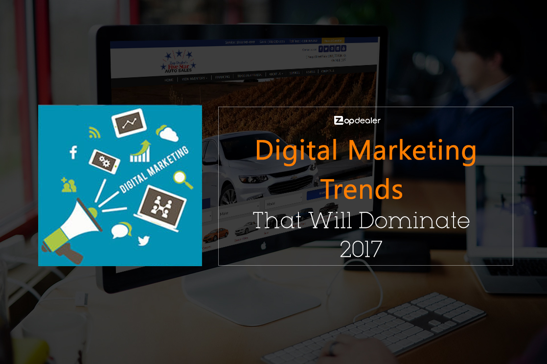 2017 Digital Trends – How Consumers Feel About It?